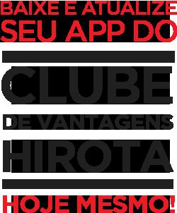 txt-clube Clube de vantagens no Hirota Food Express